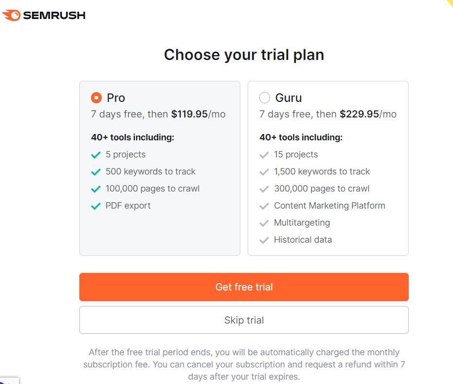 Choose A SEMRush Trial Plan Pro or Guru